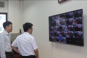 Hàng loạt tỉnh thành đã lắp đặt camera chống gian lận kỳ thi THPT quốc gia năm 2019