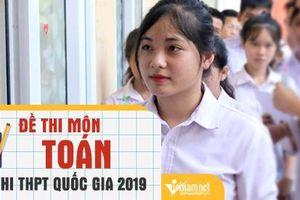 Đề thi THPT quốc gia môn Toán 2019 chính thức của Bộ GD-ĐT