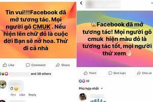 Tái diễn trò lừa gõ 'CMUK' để kiểm tra tương tác, người dùng Facebook Việt vẫn tiếp tục 'mắc câu'