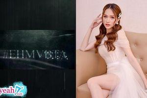 Hương Giang tung teaser với dòng chữ #EHMVBTA, CĐM đua nhau vào đoán tên ca khúc mới