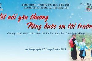 Trường ĐH Điện lực: Mang yêu thương đến với Hà Giang