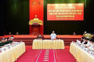 Quân ủy Trung ương và Thành ủy Hà Nội sẽ tăng cường hợp tác, cùng giải quyết các tồn đọng, vướng mắc