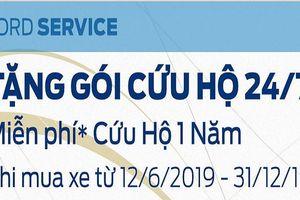 Dịch vụ hỗ trợ cứu hộ Ford 24/7 lần đầu tiên xuất hiện tại Việt Nam