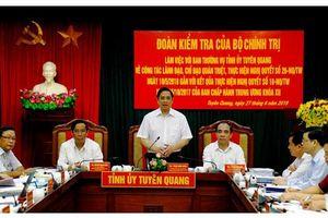 Đoàn kiểm tra Bộ Chính trị làm việc tại Tuyên Quang