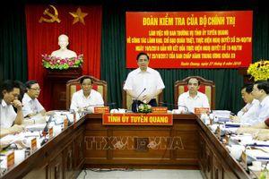 Đoàn kiểm tra của Bộ Chính trị làm việc tại tỉnh Tuyên Quang