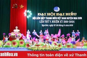 Đại hội đại biểu Hội Liên hiệp Thanh niên Việt Nam huyện Nga Sơn nhiệm kỳ 2019 - 2024