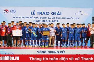 U15 Thanh Hóa giành vị trí á quân Giải vô địch bóng đá U15 quốc gia 2019