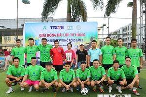 Sôi động giải bóng đá cúp Tứ hùng Thanh niên TTXVN mở rộng lần 2