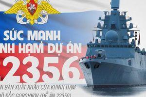 Sức mạnh khinh hạm thuộc dự án 22356 của hải quân Nga