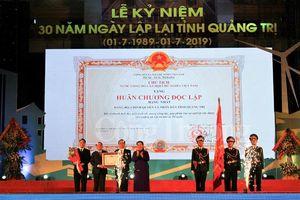 Quảng Trị kỷ niệm 30 năm tái lập tỉnh và đón nhận Huân chương Độc lập hạng Nhất