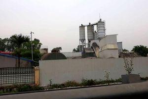 Trạm trộn bê tông gây ô nhiễm môi trường