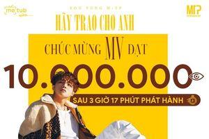 'Hãy trao cho anh' của Sơn Tùng M-TP lọt top 1 xem nhiều nhất châu Á