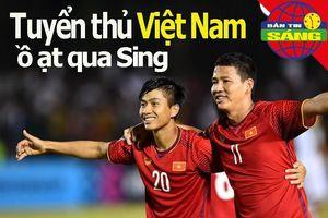 Tuyển thủ Việt ồ ạt đổ qua Singapore, Minh Chiến rời ghế nóng