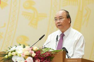 Thủ tướng Nguyễn Xuân Phúc: 'Còn tình trạng nói hay làm dở'