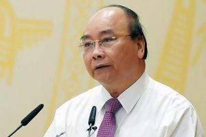 Thủ tướng yêu cầu chấm dứt tình trạng nói hay, làm dở