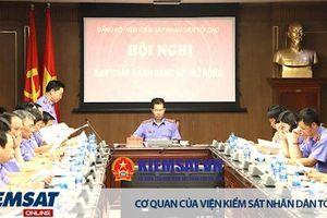 Hội nghị Ban chấp hành Đảng bộ VKSND tối cao