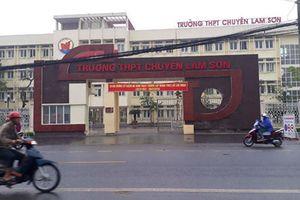 Đề nghị khiển trách hiệu trưởng Trường THPT chuyên Lam Sơn