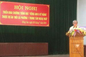 Thái Nguyên: Đẩy mạnh mô hình dự án ' Mỗi xã, phường một trung tâm ngoại ngữ'