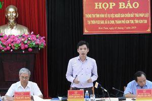 Tỉnh Kon Tum họp báo vụ người dân chiếm đất trái pháp luật