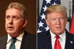 Nhà Trắng 'tuyệt giao' với Đại sứ Anh tại Mỹ vì chỉ trích Tổng thống Trump