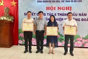 Hội nghị Sơ kết hoạt động Công đoàn Bộ VHTTDL 6 tháng đầu năm 2019