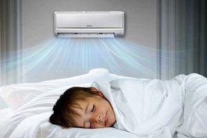 Nắng nóng, sử dụng điều hòa theo cách này có thể khiến bạn mất mạng