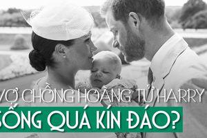 Người Anh phản ứng gia đình hoàng tử Harry: sống nhờ thuế dân thì phải minh bạch
