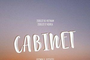Poster CABINET chính thức hé lộ: Hyomin (T-ara) và JustaTee sẽ đem tới 'siêu phẩm' hợp tác Việt - Hàn?