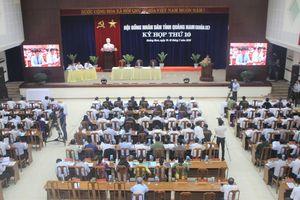 Bế mạc kỳ họp thứ 10, HĐND tỉnh Quảng Nam khóa IX