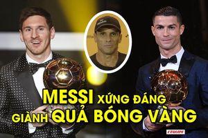 Gây thất vọng ở Copa America, Messi vẫn xứng đáng giành Quả bóng vàng hơn Ronaldo