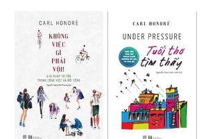 Cuộc 'cách mạng' trong cách nghĩ, cách sống qua hai cuốn sách của Carl Honoré