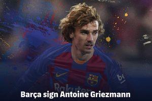 Barca chi 120 triệu Euro, chiêu mộ thành công Antoine Griezmann