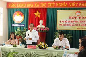 Khánh Hòa đã sẵn sàng tổ chức Đại hội MTTQ tỉnh lần thứ X