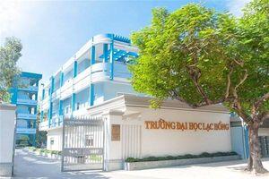 Đại học Lạc Hồng công bố điểm trúng tuyển và chính sách học bổng khủng