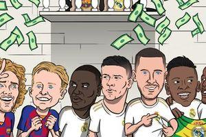 Biếm họa 24h: Barca, Real vung tiền 'đại náo' thị trường chuyển nhượng