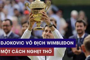 Djokovic: 'chung kết Wimbledon 2019 gây kiệt quệ tinh thần'