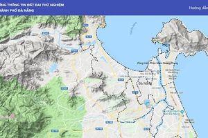 Đà Nẵng vận hành thử nghiệm Cổng thông tin đất đai