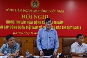 Tổ chức chuỗi sự kiện kỷ niệm 90 năm Ngày thành lập Công đoàn Việt Nam