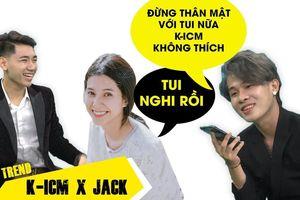 Jack bất ngờ tiết lộ 'thầm yêu' K-ICM khiến Thiên An tá hỏa