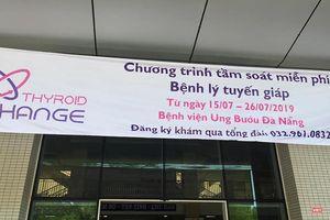 Đà Nẵng: Tầm soát miễn phí cho người có nguy cơ mắc bệnh tuyến giáp