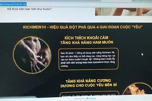 Quảng cáo không phù hợp, sản phẩm KichMen1H bị Bộ Y tế 'tuýt còi'