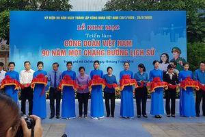 Khai mạc triển lãm 'Công đoàn Việt Nam- 90 năm một chặng đường lịch sử'