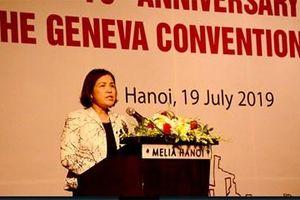 Việt Nam sẽ tiếp tục thúc đẩy việc tôn trọng và thực thi hiệu quả các quy tắc của Luật Nhân đạo quốc tế
