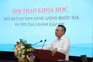 Chủ tịch PVN: Xin quy chế mới để tránh rủi ro, sai phạm nhưng mãi chưa được duyệt