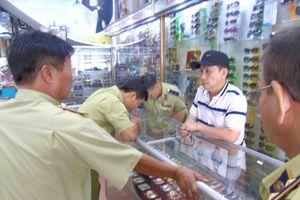 Quảng Nam: Mạnh tay truy quét hạng giả, hàng nhái