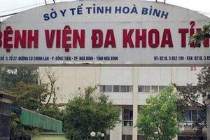 Bộ Y tế yêu cầu Sở Y tế Hòa Bình khẩn trương báo cáo trường hợp thai nhi tử vong