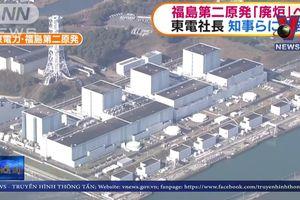 Nhật Bản phá bỏ nhà máy điện hạt nhân Fukushima Số 2