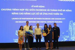Đà Nẵng hợp tác với Facebook trong nâng cao năng lực số, ứng phó thiên tai