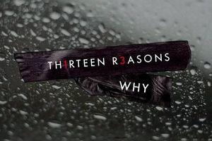 Netflix chính thức công bố ngày quay lại của series gây tranh cãi '13 Reason Why'