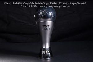 FIFA The Best 2019: Messi - Ronaldo đọ sức cùng dàn sao trẻ